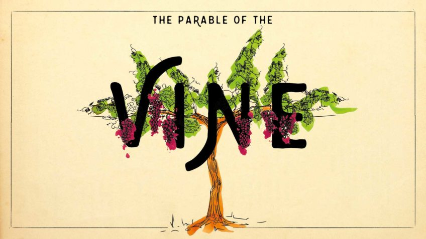 The Parable of the Vine